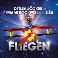 Detlev Jocker, Miami Rockers – Fliegen [feat. Sisa]