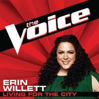Erin Willett – Living For The City [The Voice Performance]