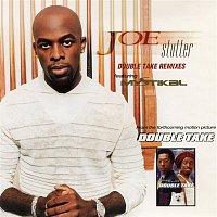 Joe, Mystikal – Stutter (Double Take Remixes) - EP