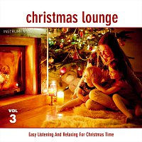 X-Mas Lounge Club – Christmas Lounge - Folge 3 - Instrumental - Easy Listening And Relaxing For Christmas Time