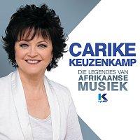 Carike Keuzenkamp – Die Legendes Van Afrikaanse Musiek