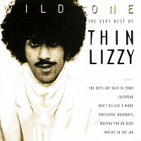 Thin Lizzy – Wild One - The Very Best Of Thin Lizzy