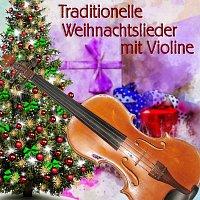 Weihnachtslieder traditionell – Traditionelle Weihnachtslieder mit Violine