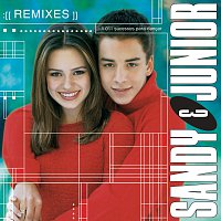 Sandy & Junior – Todas As Estacoes / Remixes [Remixes]