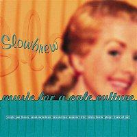 Various Artists.. – Slowbrew (Music for a Café Culture)