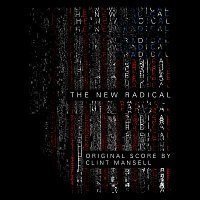 Clint Mansell – The New Radical [Original Motion Picture Soundtrack]