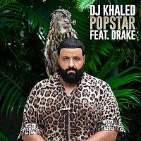 DJ Khaled, Drake – POPSTAR