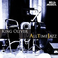 King Oliver – All Time Jazz: King Oliver