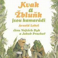 Vojtěch Dyk, Jakub Prachař – Kvak a Žbluňk jsou kamarádi