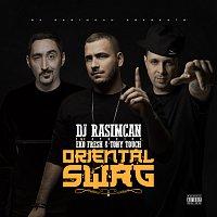 DJ Rasimcan, Eko Fresh, Tony Touch – Oriental Swag