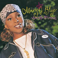 Mary J Blige – What's The 411?