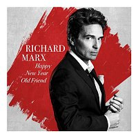 Richard Marx – Happy New Year Old Friend