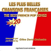 Gilles David Orchestra – Die besten franzosischen Songs - Les plus belles chansons francaises - The Best French Pop Songs - Vol. 20