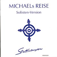 Karlheinz Stockhausen, Markus Stockhausen, Suzanne Stephens, Ian Stuart – Stockhausen: Michaels Reise (Solisten-Version)