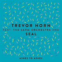 Trevor Horn – Ashes to Ashes (feat. The Sarm Orchestra & Seal) [Edit]