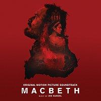 Jed Kurzel – Macbeth [Original Motion Picture Soundtrack]