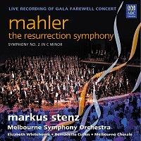 "Melbourne Symphony Orchestra, Markus Stenz, Elizabeth Whitehouse – Mahler: Symphony No. 2 ""Resurrection"" [MSO Live]"