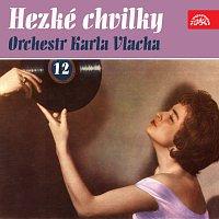 Karel Vlach se svým orchestrem – Hezké chvilky Orchestr Karla Vlacha 12