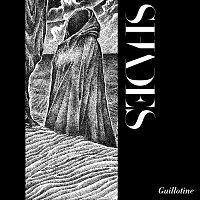 Shades – Guillotine