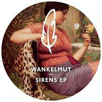 Wankelmut – Sirens EP