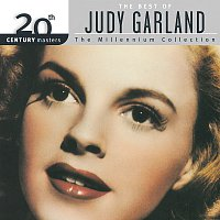 Judy Garland – 20th Century Masters: The Best Of Judy Garland Millennium Collection