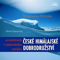Martin Kratochvíl – České himálajské dobrodružství / Himalayan Echoes