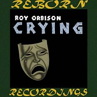 Roy Orbison – Crying (HD Remastered)