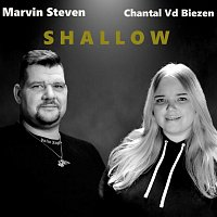 Chantal Vd Biezen, Marvin Steven – Shallow (Coverversion)