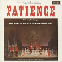 The D'Oyly Carte Opera Company, The New Symphony Orchestra Of London – Gilbert & Sullivan: Patience