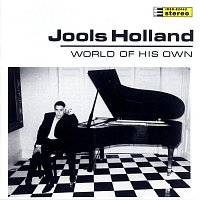 Jools Holland – World Of His Own