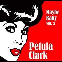 Petula Clark – Maybe Baby Vol. 3