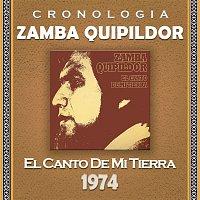 Zamba Quipildor Cronología - El Canto de Mi Tierra (1974)