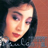 Přední strana obalu CD Huan Qiu 2000 Chao ju Xing Xi Lie-Paula Tsui
