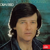 Dean Reed – Rock'n'roll, country, romantic...
