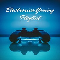Electronica Gaming Playlist