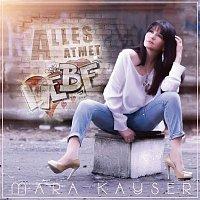 Mara Kayser – Alles atmet Liebe
