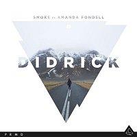 Didrick – Smoke (feat. Amanda Fondell)