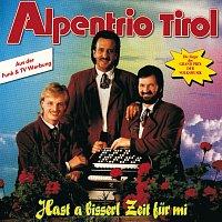 Alpentrio Tirol – Hast a bisserl Zeit fur mi