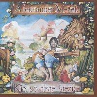 Aleksander Mezek – Kje so tiste stezice