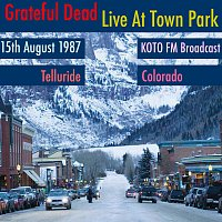 Grateful Dead – Live At Town Park. KOTO FM Broadcast, Telluride, Colorado, 15th August 1987 (Remastered)