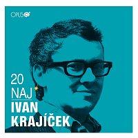 Ivan Krajícek – 20 NAJ