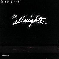 Glenn Frey – The Allnighter