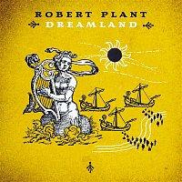 Robert Plant – Dreamland