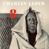 Charles Lloyd – 8: Kindred Spirits [Live From The Lobero]