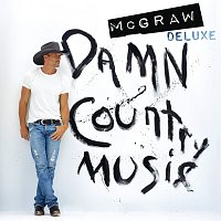Tim McGraw – Damn Country Music [Deluxe Edition]