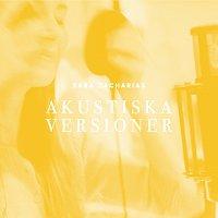 Sara Zacharias – Akustiska versioner