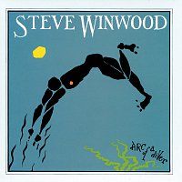 Steve Winwood – Arc Of A Diver [Deluxe Edition]