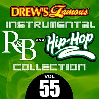 The Hit Crew – Drew's Famous Instrumental R&B And Hip-Hop Collection [Vol. 55]