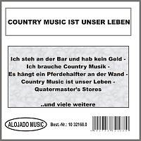 Různí interpreti – Country Music ist unser Leben