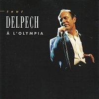 Michel Delpech – Tout Delpech a L'Olympia [Live]